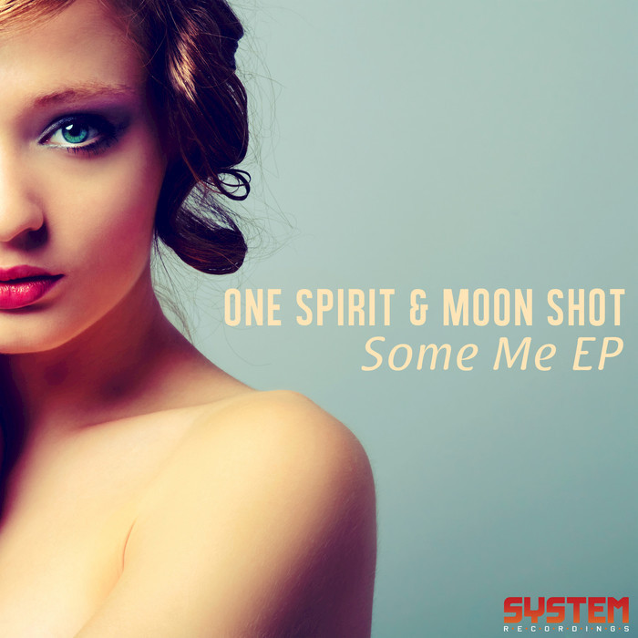 ONE SPIRIT - Some Me EP