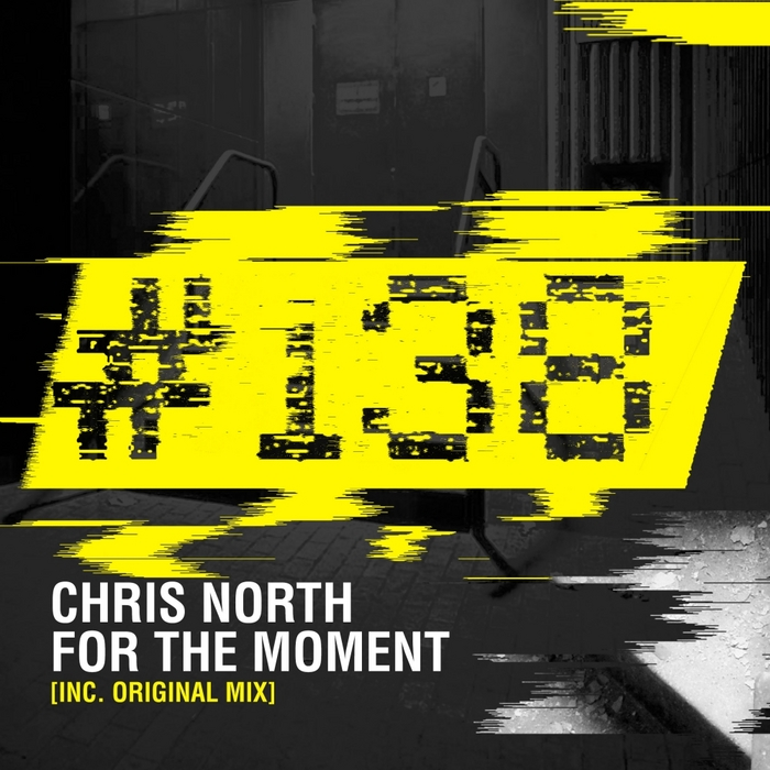 NORTH, Chris - For The Moment