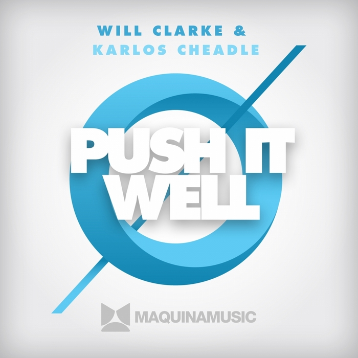 CLARKE, Will/KARLOS CHEADLE - Push It Well