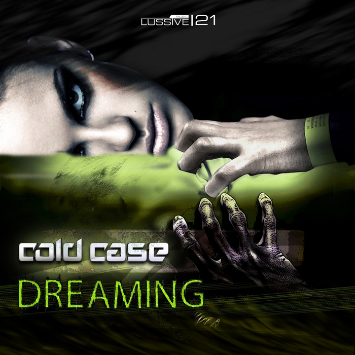 COLD CASE - Dreaming