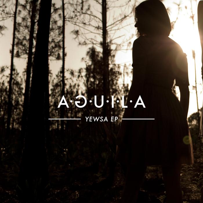 AGUILA - Yewsa