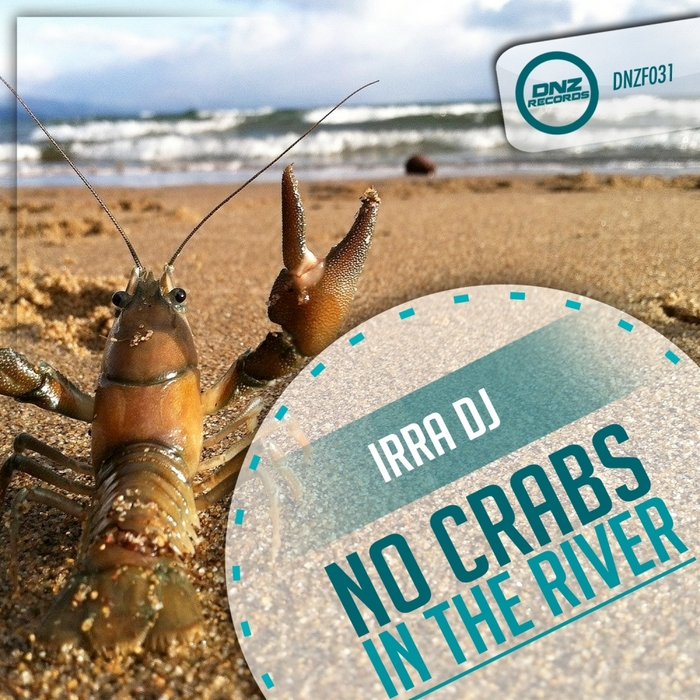 IRRA DJ - No Crabs In The River