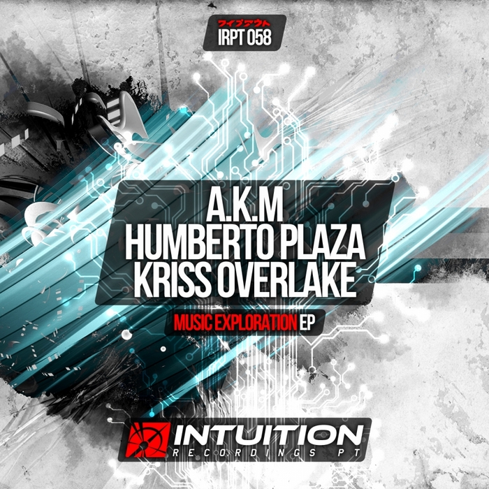 AKM/HUMBERTO PLAZA/KRISS OVERLAKE - Music Exploration
