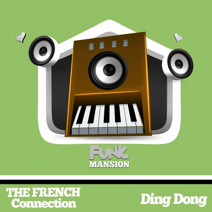 FRENCH CONNECTION, The - Ding Dong