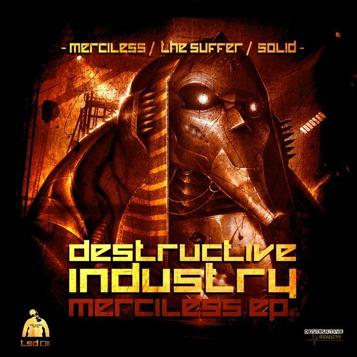 DESTRUCTIVE INDUSTRY - Merciless EP