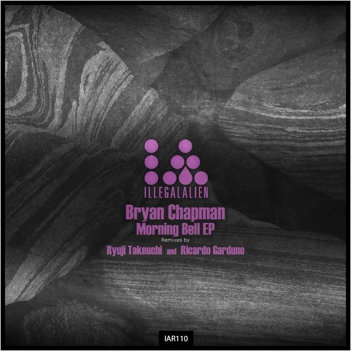 CHAPMAN, Bryan - Morning Bell EP