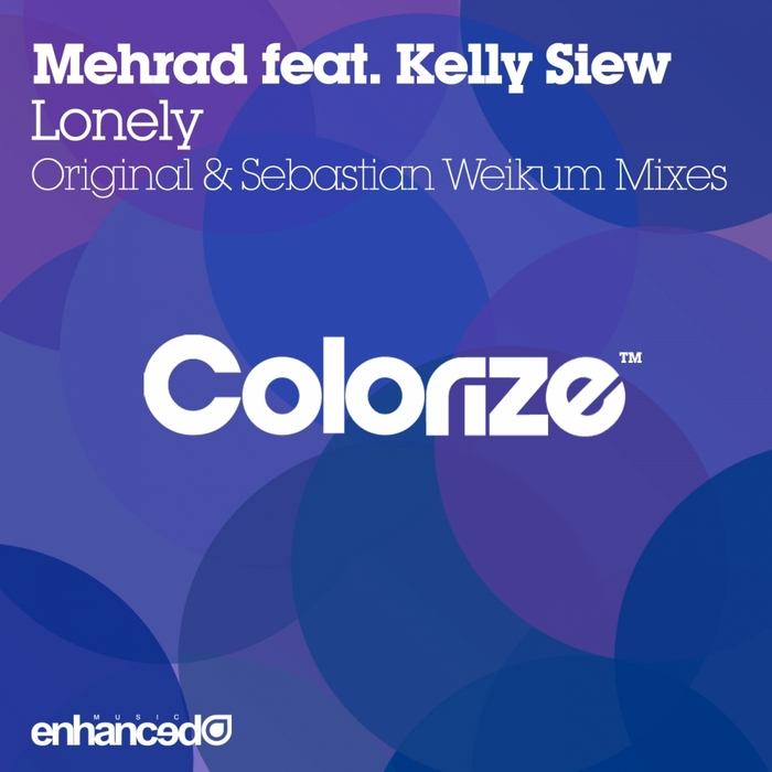 MEHRAD feat KELLY SIEW - Lonely