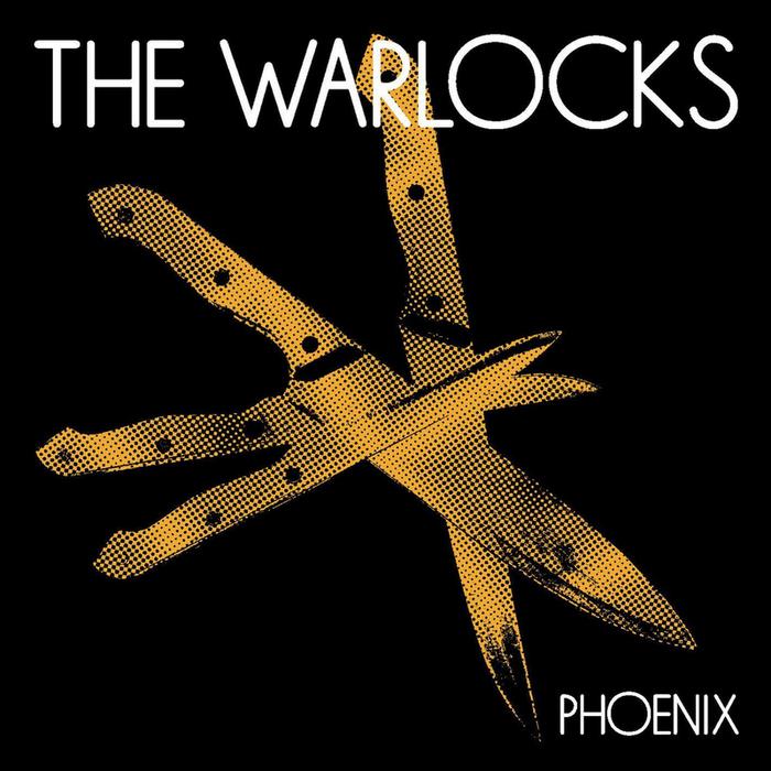 THE WARLOCKS - Phoenix