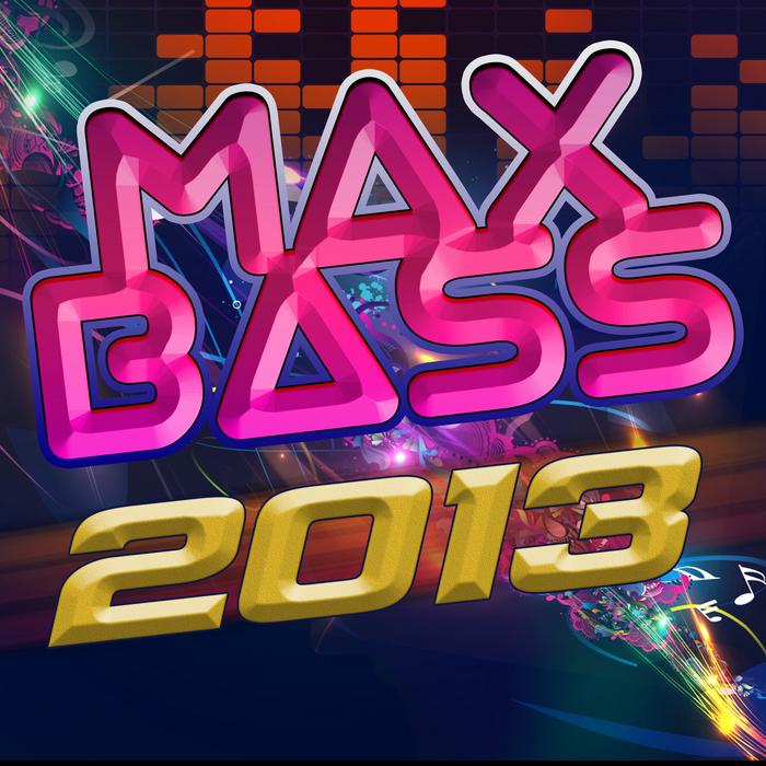 BASS DJ'S - Max Bass 2013