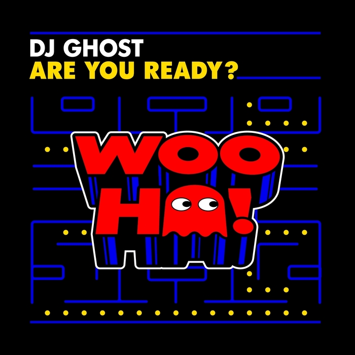 DJ GHOST - Are You Ready