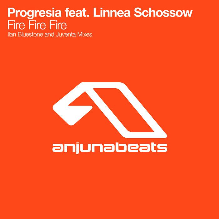PROGRESIA feat LINNEA SCHOSSOW - Fire Fire Fire (The Remixes)