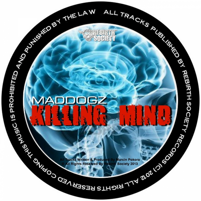 MADDOGZ - Killing Mind EP