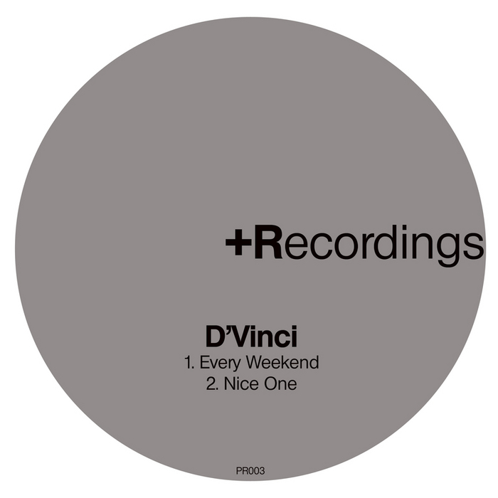 D VINCI - Every Weekend/Nice One