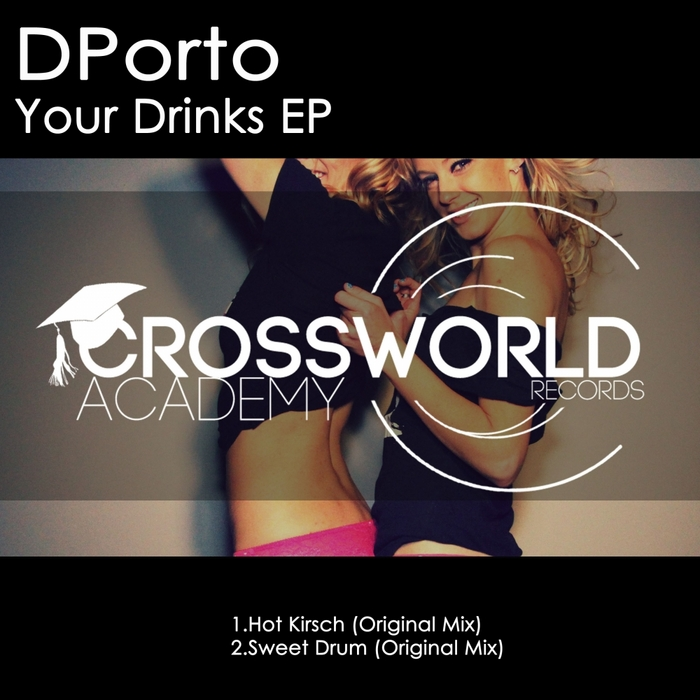 DPORTO - Your Drinks EP