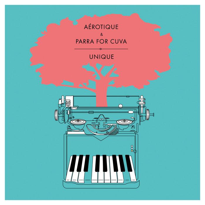 AEROTIQUE/PARRA FOR CUVA - Unique