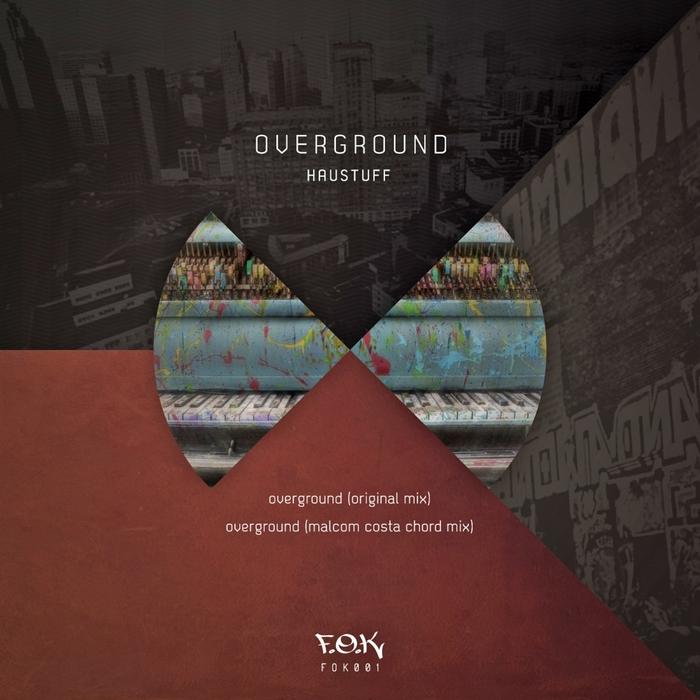 HAUSTUFF - Overground