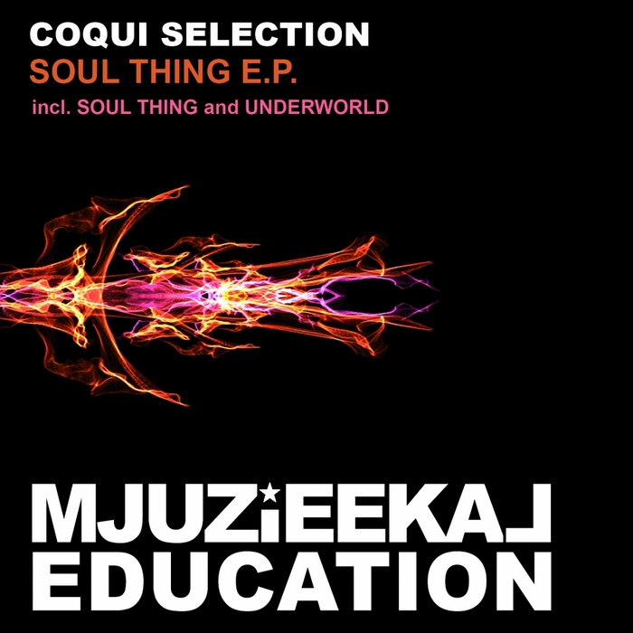 COQUI SELECTION - Soul Thing EP