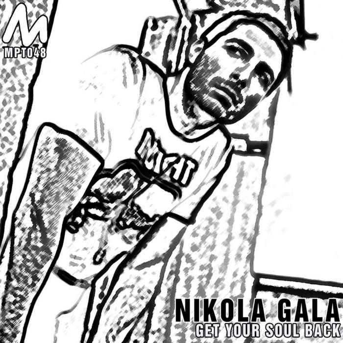 GALA, Nikola - Get Your Soul Back