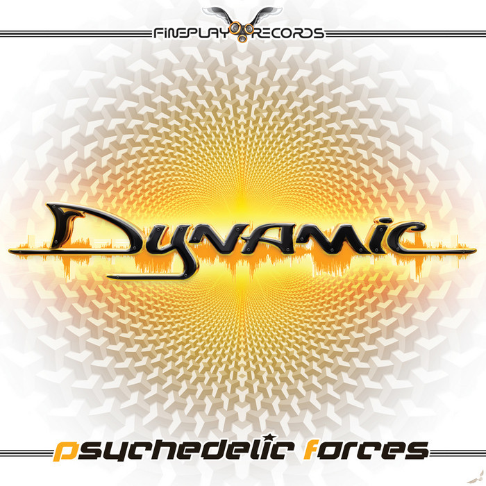 DYNAMIC - Psychedelic Forces