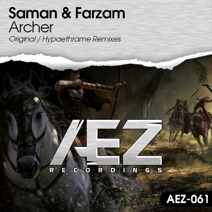 SAMAN & FARZAM - Archer