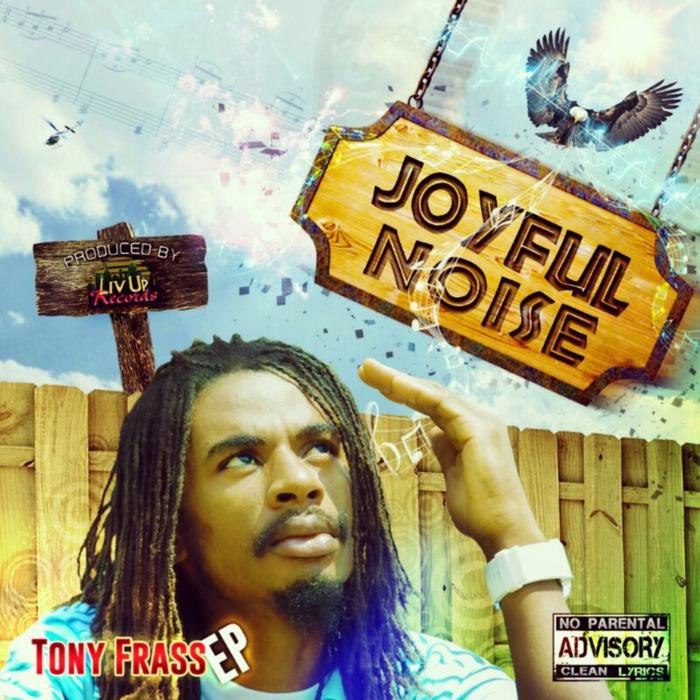 FRASS, Tony - Joyful Noise-EP
