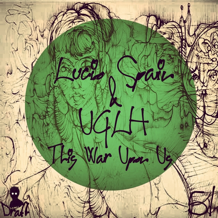 LUCIO SPAIN/UGLH - This War Upon Us