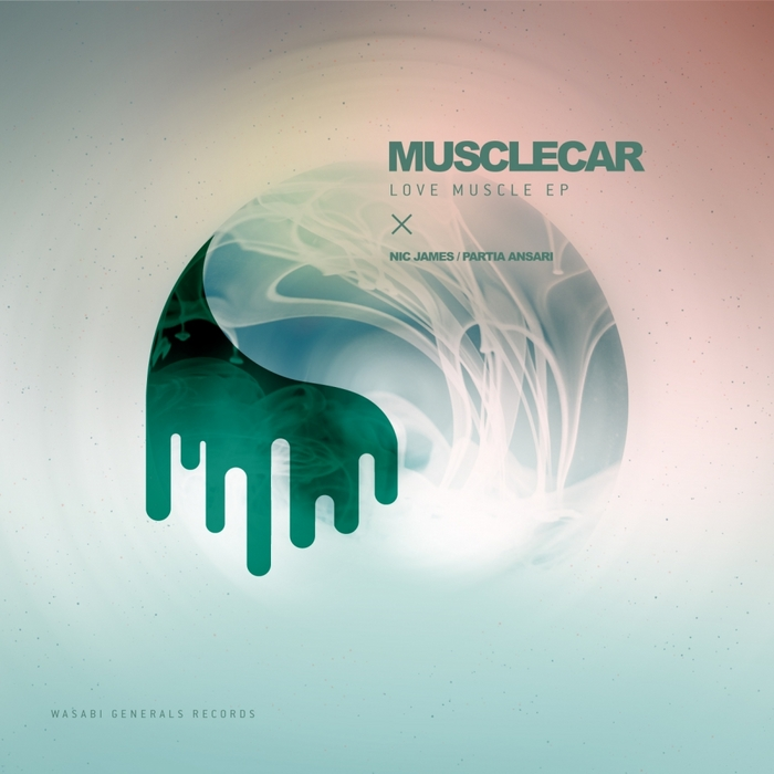 MUSCLECAR - Love Muscle EP