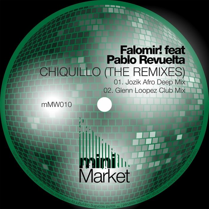FALOMIR feat PABLO REVUELTA - Chiquillo (The Remixes)
