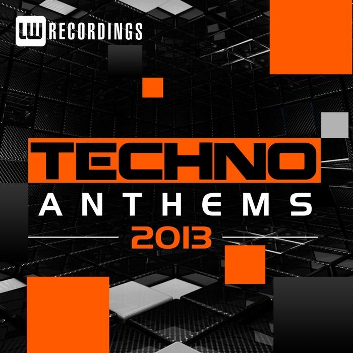 VARIOUS - Techno Anthems 2013