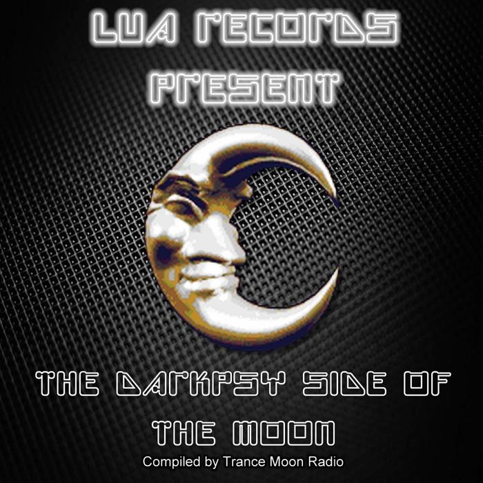 TRANCE MOON RADIO/VARIOUS - The Darkpsy Side Of The Moon