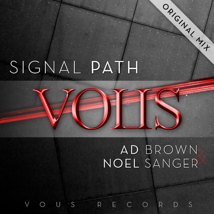 AD BROWN/NOEL SANGER - Signal Path