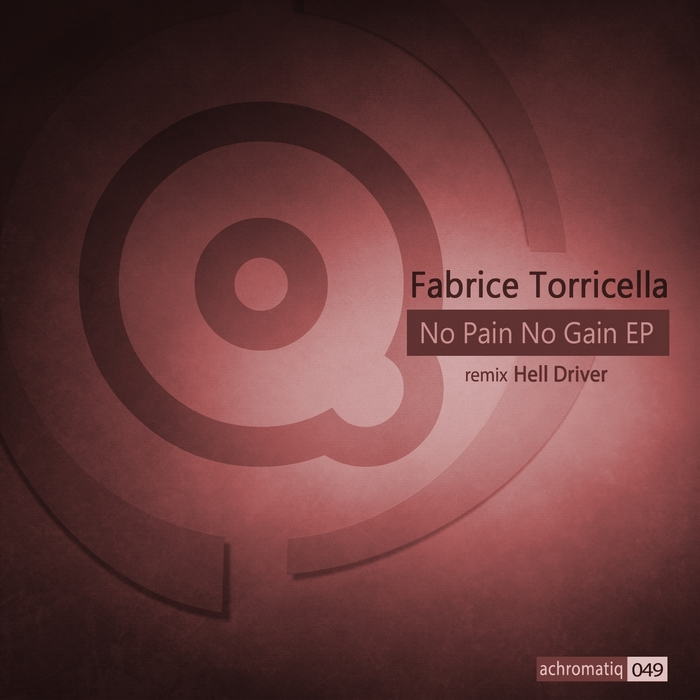 TORRICELLA, Fabrice - No Pain No Gain EP