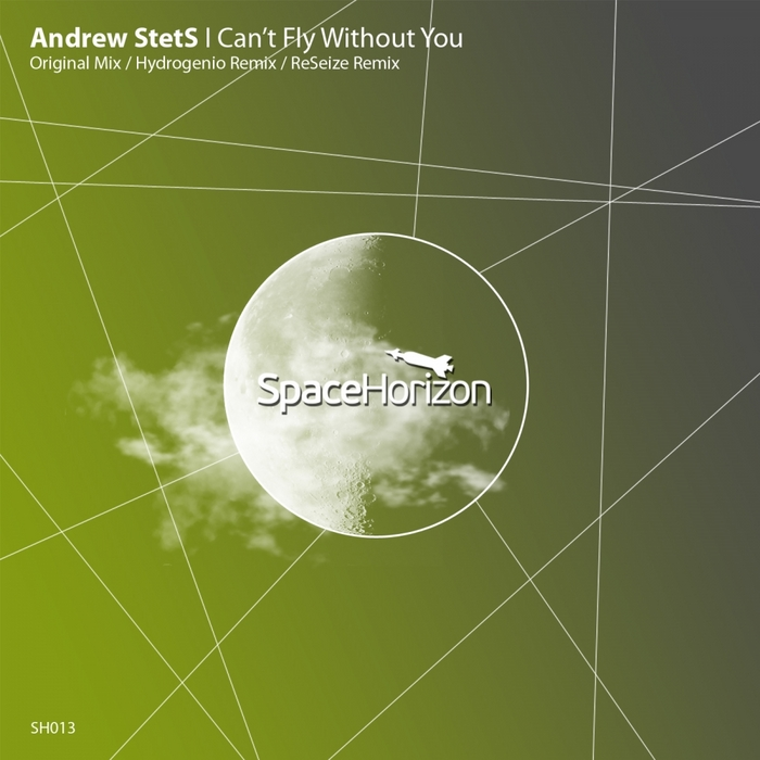 STETS, Andrew - I Can't Fly Without You (remixes)