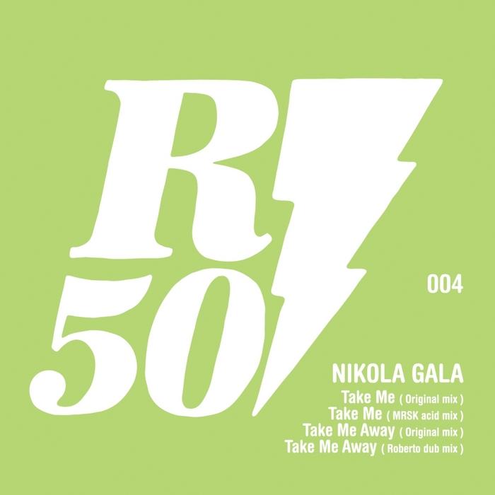 GALA, Nikola - Take Me EP (remixes)