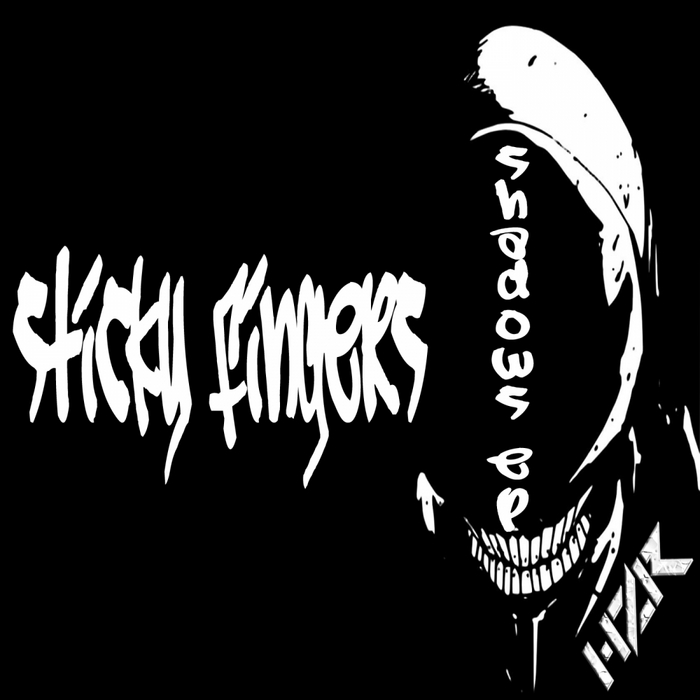 STICKY FINGERS - Shadows EP