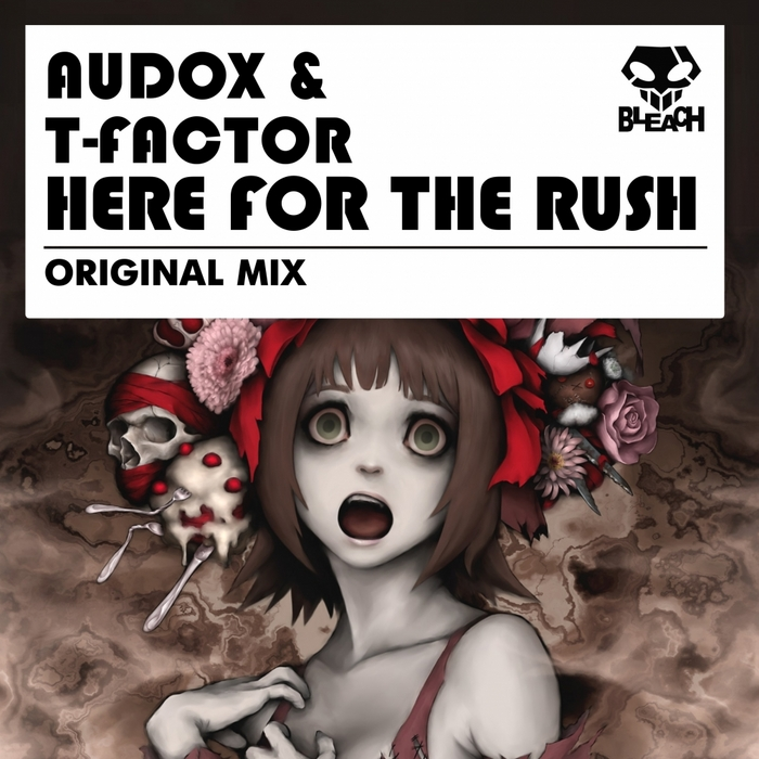 AUDOX/T FACTOR - Here For The Rush