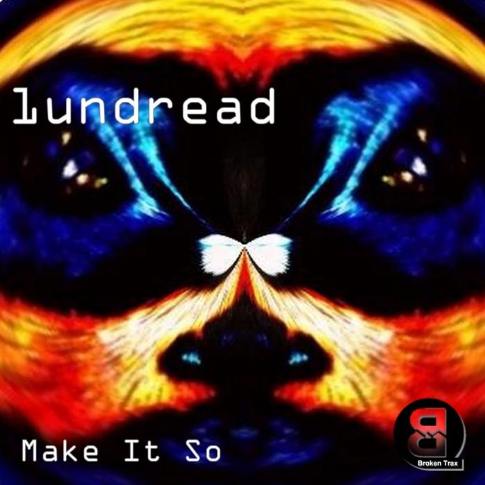 1UNDREAD - Make It So