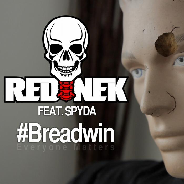 REDNEK feat SPYDA - Breadwin