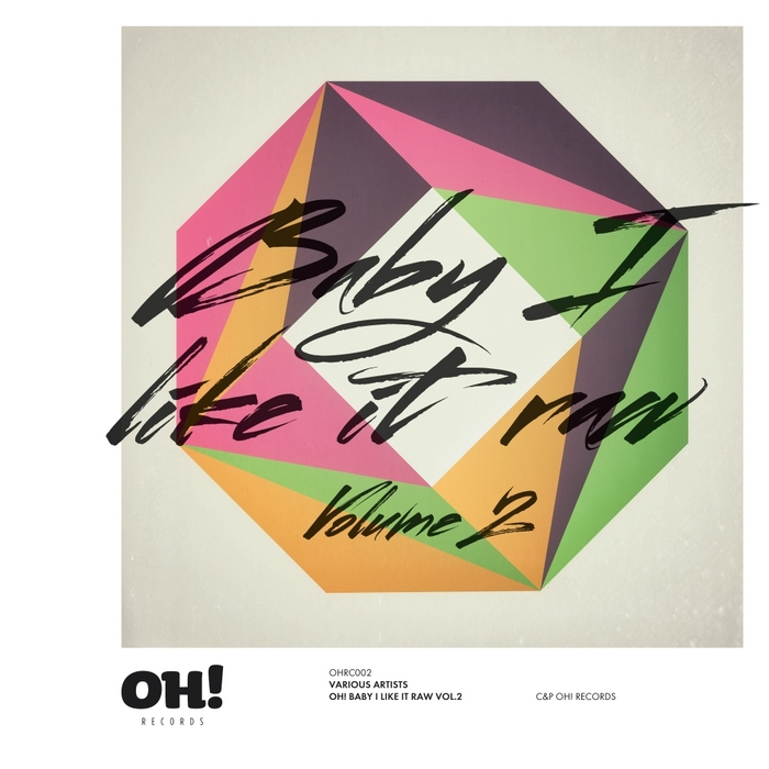 VARIOUS - Oh Baby I Like It Raw Vol 2