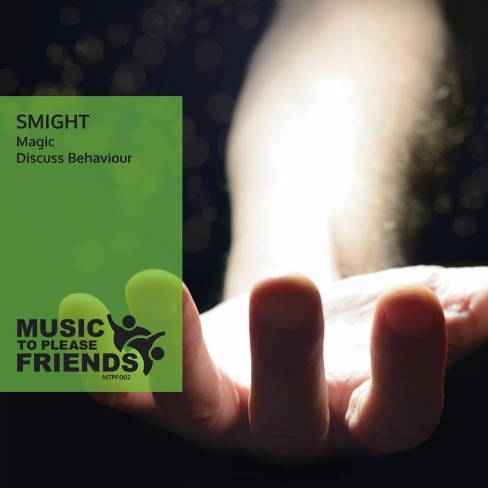 SMIGHT - Magic/Discuss Behaviour