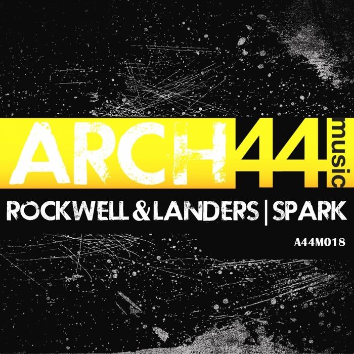 ROCKWELL & LANDERS - Spark EP
