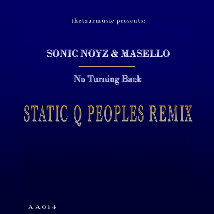 SONIC NOYZ/MASELLO - No Turning Back