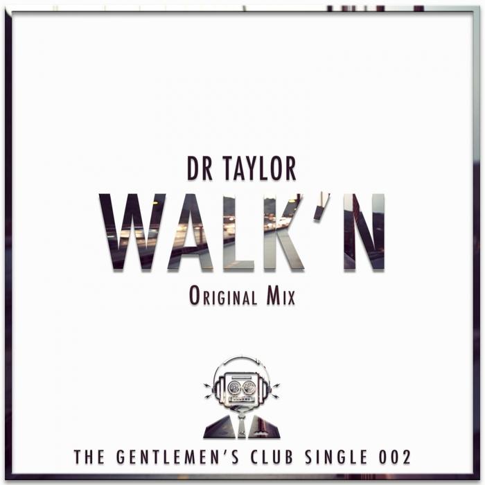 DR TAYLOR - Walk'n