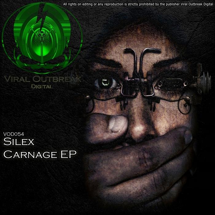 SILEX - Carnage EP
