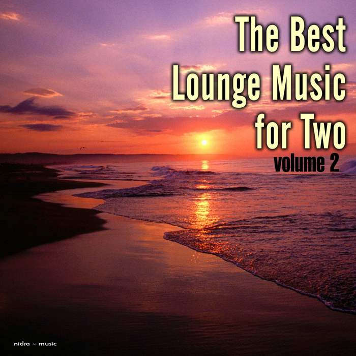 VARIOUS - The Best Lounge Music For Two Vol 2