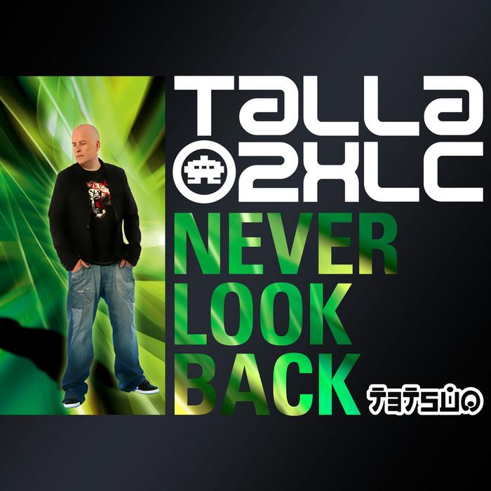 TALLA 2XLC - Never Look Back