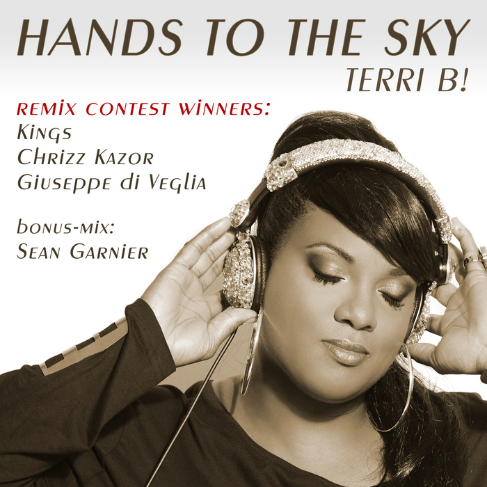 TERRI B - Hands To The Sky (Remix Contest Version)