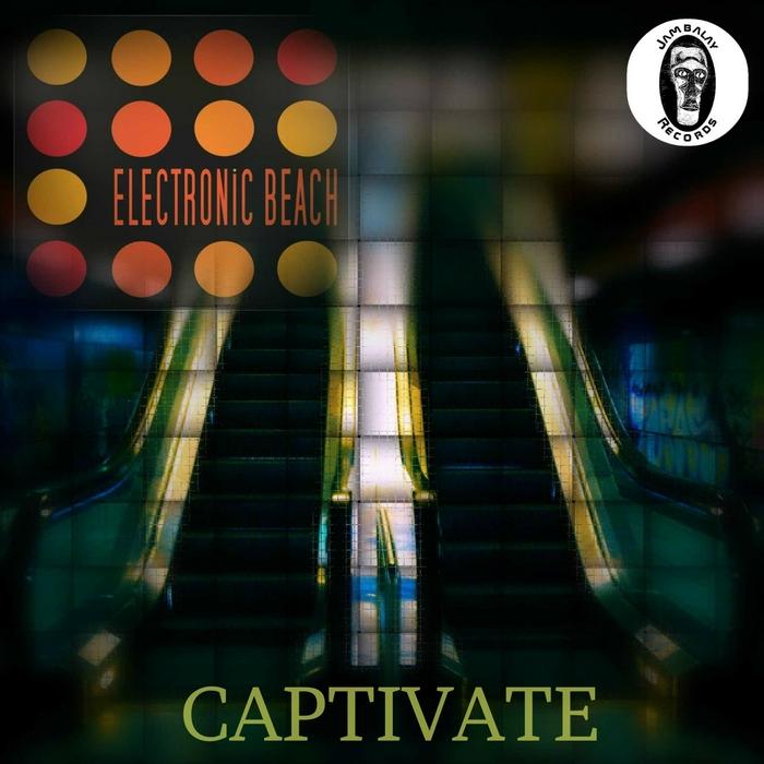 ELECTRONIC BEACH - Captivate
