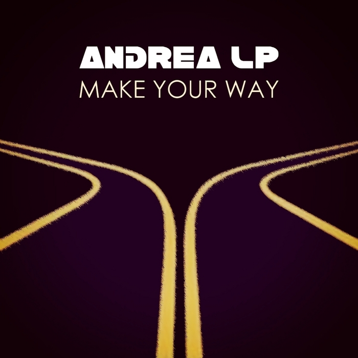 ANDREA LP - Make Your Way