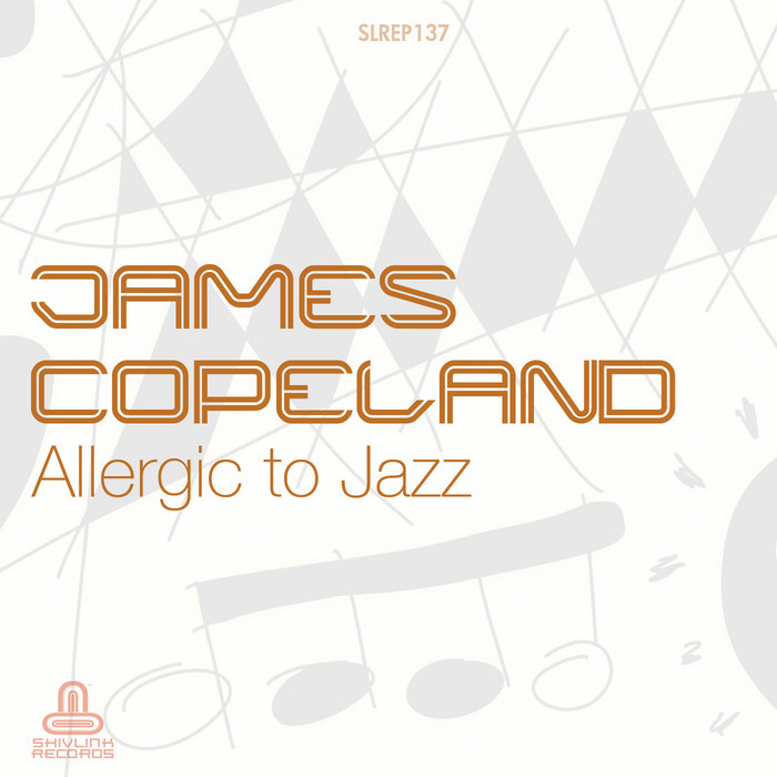 COPELAND, James - Allergic To Jazz